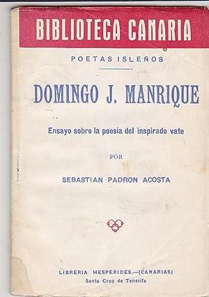 POESIA de Domingo J.Manrique (Biblioteca Canaria- POETAS ISLEÑOS) (A mi amigo Rogelio Franc&...