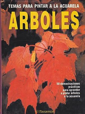 TEMAS PARA PINTAR A LA ACUARELA -ARBOLES (50 demostraciones practicas para aprender a pintar &...