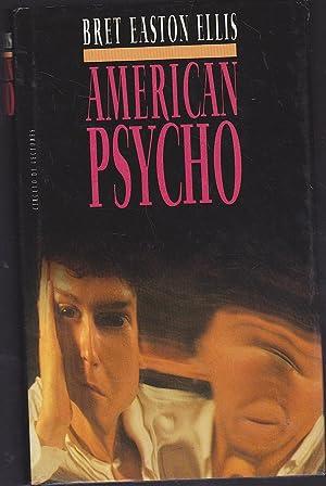 AMERICAN PSYCHO: BRET EASTON ELLIS Trad Mariano Antolin