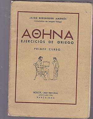 AOHNA EJERCICIOS DE GRIEGO -Primer Curso (Ilustrado b/n): JAIME BERENGUER AMENOS Catedrático ...