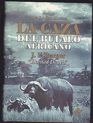 LA CAZA DEL BUFALO AFRICANO (Edición limitada a 1000 ejemplares) ILUSTRADO 25 fotograf&...