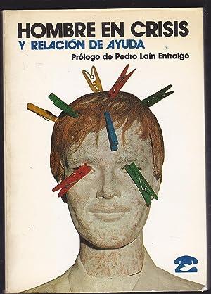 HOMBRE EN CRISIS Y RELACION DE AYUDA (El teléfono de la Esperanza en España-El Tel&...