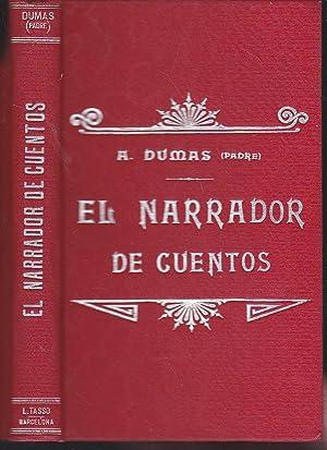 EL NARRADOR DE CUENTOS (9 cuentos) 1ªEDICION: ALEJANDRO DUMAS Padre
