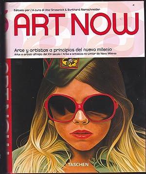 ART NOW Arte y Artistas a principios de nuevo milenio (Textos en castellano/italiano/portugués): ...