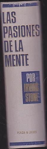 LAS PASIONES DE LA MENTE (Biografía novelada de Sigmund Freud) 1ªEDICION: IRVING STONE ...