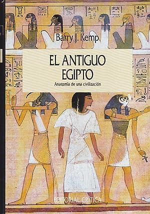EL ANTIGUO EGIPTO Anatomía de una civilización (Serie Mayor ...