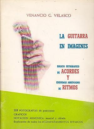 LA GUITARRA EN IMAGENES Ensayo fotográfico de: VENANCIO GARCIA VELASCO