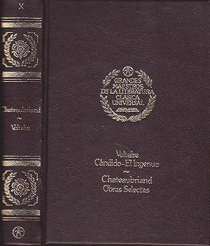 GRANDES MAESTROS DE LA LITERATURA UNIVERSAL X) CANDIDO-EL INGENUO(Voltaire)-ATALA-RENE-EL ULTIMO ...