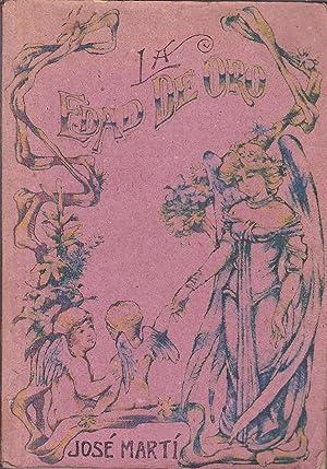 LA EDAD DE ORO (Facsimil de las cuatro revistas publicadas en 1883) OBRA COMPLETA: JOSE MARTI