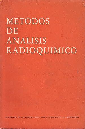 METODOS DE ANALISIS RADIOQUIMICO (Colección FAO Energía atómica Cuaderno n&...
