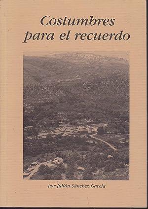 COSTUMBRES PARA EL RECUERDO (Historia de El Tremedal-Avila) 2ªEDICION: JULIAN SANCHEZ GARCIA ...