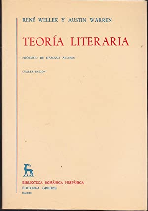 TEORIA LITERARIA (Biblioteca Románica Hispánica) 4ªEDICION: RENE WELLER-AUSTIN ...