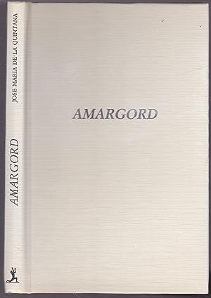 AMARGORD prosa poetica (poesia): JOSE MARIA DE LA QUINTANA
