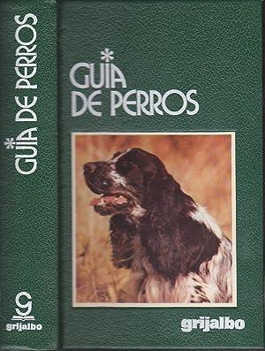 GUIA DE PERROS 2ªEDICION (Ilustrado con múltiples dibujos y fotos en color): GINO ...