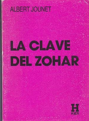 LA CLAVE DEL ZOHAR 2ªEDICION Colecc Horus: ALBERT JOUNET Versión