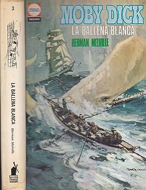 MOBY DICK LA BALLENA BLANCA Colecc Clásicos: HERMAN MELVILLE Trad