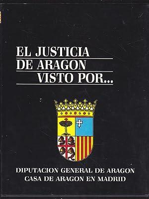 EL JUSTICIA DE ARAGON VISTO POR. (Publicado: EMILIO EIROS GARCIA-ROBERTO