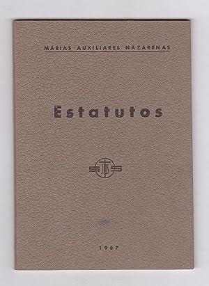 ESTATUTOS DE LAS MARIAS AUXILIARES NAZARENAS (Seglares piadosas Congregación de las Hermanas...