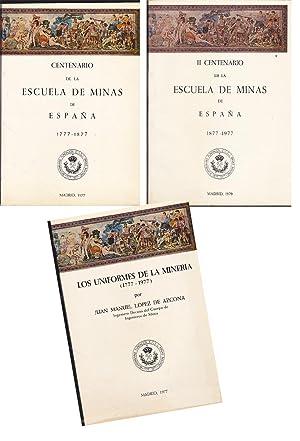 CENTENARIO DE LA ESCUELA DE MINAS DE ESPAÑA 1777-1877 (Edición especial para el ...