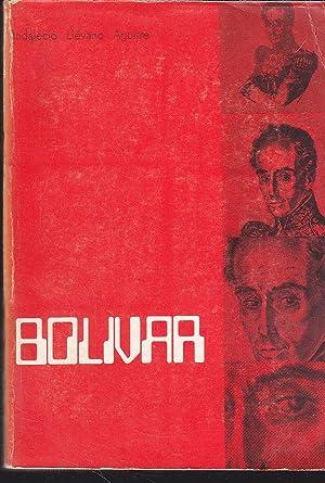 BOLIVAR - Edición ordenada por Ministerio de: INDALECIO LIEVANO AGUIRRE