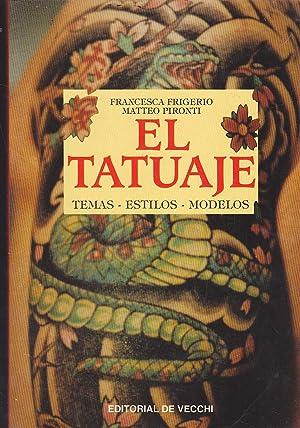 EL TATUAJE Temas-Estilos-Modelos -Ilustrado con fotos reales y dibujos en b/n y color: ...