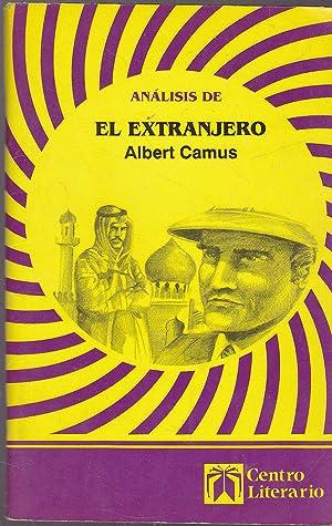 ANALISIS DE EL EXTRANJERO -ALBERT CAMUS: JOSE FERNANDO CORTES