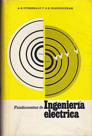 FUNDAMENTOS DE INGENIERIA ELECTRICA 2ªEDICION Serie McGraw: FITZGERALD -HIGGINBOTHAM