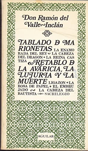 TABLADO DE MARIONETAS (Farsa italiana de la: VALLE INCLAN