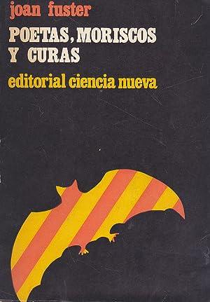 POETAS MORISCOS Y CURAS Colecc Los Complementarios: JOAN FUSTER trad