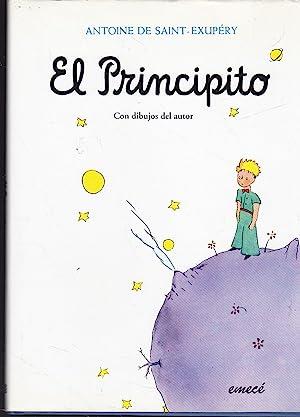 EL PRINCIPITO -Ilustrado con los dibujos del Autor en b/n y color (edición en Tapa Dura...