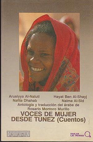 VOCES DE MUJER DESDE TUNEZ (Cuentos) Colecc Hablan las Mujeres: ARUSIYYA AL NALUTI- HAYAT BEN AL ...