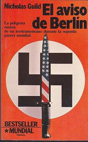 EL AVISO DE BERLIN (Colección Bestseller Mundial): NICHOLAS GUILD trad