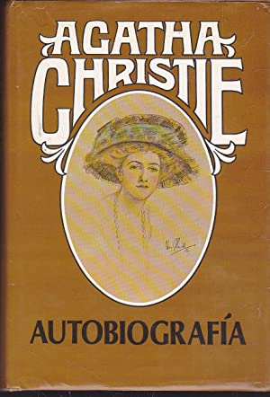 AUTOBIOGRAFIA (Agatha Christie) ILUSTRADO FOTOS LAMINAS1ª Edición: AGATHA CHRISTIE Trad