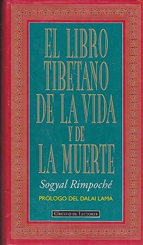 EL LIBRO TIBETANO DE LA VIDA Y DE LA MUERTE -Edición Tapa Dura: SOGYAL RIMPOCHE Prólogo del ...