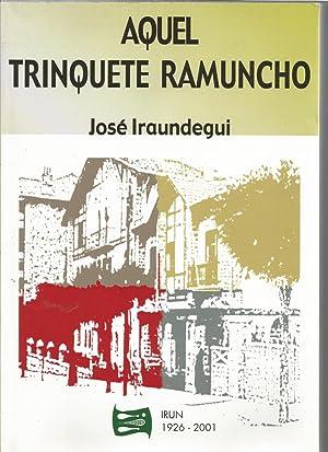 AQUEL TRINQUETE RAMUNCHO (1926-2001) Historia del Trinquete Pelota vasca y los Pelotaris de ...