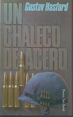 UN CHALECO DE ACERO 1ªEDICION: GUSTAV HASFORD Trad