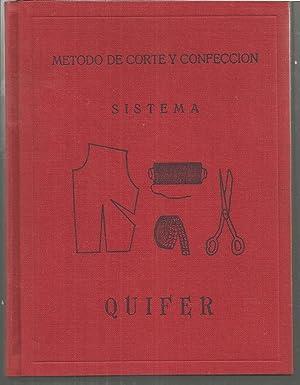 METODO DE CORTE Y CONFECCION SISTEMA QUIFER -Con tablas de tallas señora y caballero- con ...