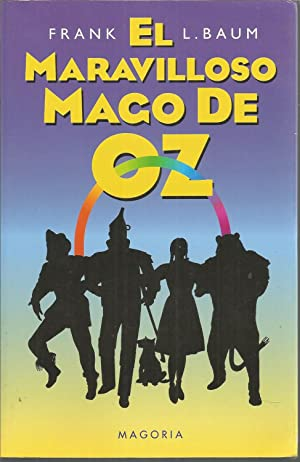 EL MARAVILLOSO MAGO DE OZ 1ªEDICION colecc: FRANK L BAUM