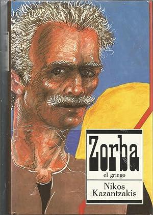 ZORBA EL GRIEGO ( EDICION ILUSTRADA con: NIKOS KAZANTZAKIS Trad