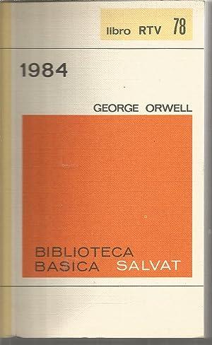 1984 (Biblioteca Básica Salvat RTV 78): GEORGE ORWELL Prolog