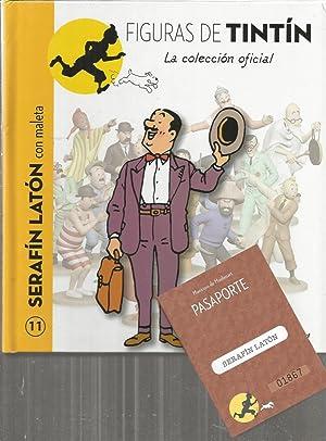 FIGURAS DE TINTIN nº 11- SERAFIN LATON: Ilustraciones HERGE- Textos