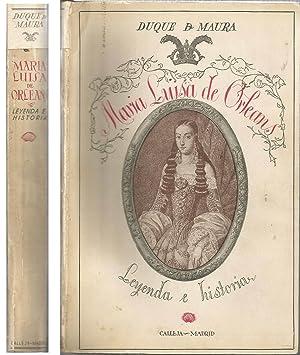 MARIA LUISA DE ORLEANS leyenda e historia: DUQUE DE MAURA
