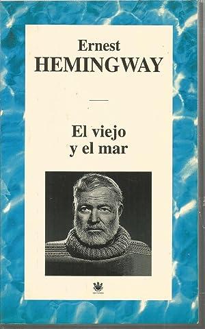EL VIEJO Y EL MAR -LAS NIEVES: ERNEST HEMINGWAY trad