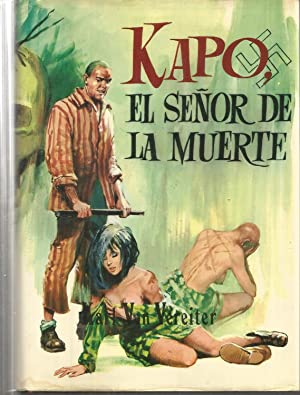 KAPO EL SEÑOR DE LA MUERTE: KARL VON VEREITER