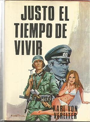 JUSTO EL TIEMPO DE VIVIR: KARL VON VEREITER