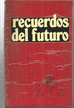 RECUERDOS DEL FUTURO: ERICH VON DANIKEN