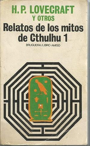 RELATOS DE LOS MITOS DE CTHULHU 1: LOVECRAFT y otros