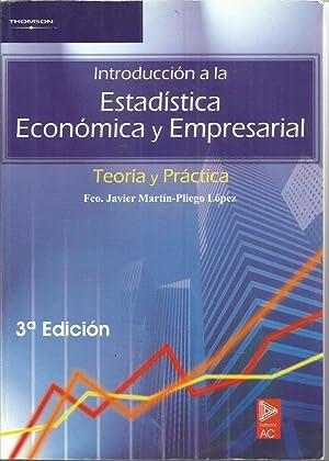 INTRODUCCION A LA ESTADISTICA ECONOMICA Y EMPRESARIAL: FRANCISCO JAVIER MARTIN