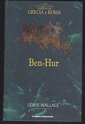 BEN HUR: LEWIS WALLACE Trad Manuel Serrat Crespo