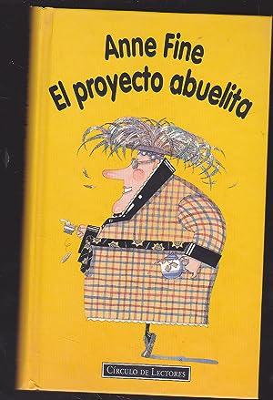 PROYECTO ABUELITA ILUSTRACIONES PABLO NUÑEZ: ANNE FINE